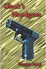 Glock's Handguns