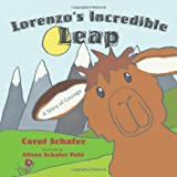 Lorenzo's Incredible Leap, Carol Schafer, 1770696083