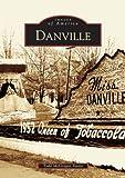 Danville, Todd McGregor Yeatts, 073851733X