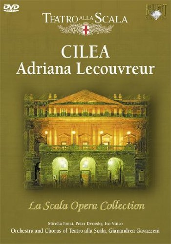 La Scala Opera Collection – Cilea: Adriana Lecouvreur – Various Artists [2007] [DVD]
