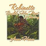 Robinette Builds Her Nest, Anna Hence, 1479763705