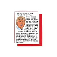Donald Trump Bragging Card -- Funny Birthday, Valentines Day, Anniversary Card