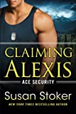 Claiming Alexis (Ace Security)