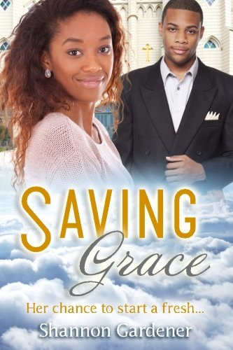Books : Saving Grace: A Christian African American Marriage Romance