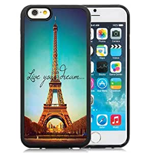 NEW Unique Custom Designed iPhone 6 4.7 Inch TPU Phone Case With Live Your Dream Paris Eiffel Tower Parallax_Black Phone Case wangjiang maoyi by lolosakes