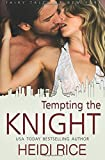 Tempting the Knight