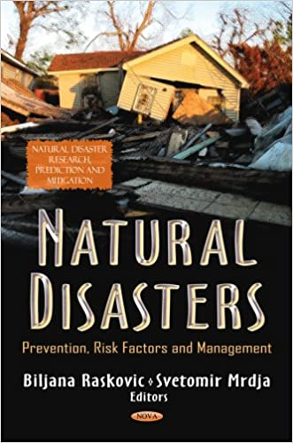 Natural Disasters: Prevention, Risk Factors and Management