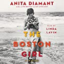 The Boston Girl: A Novel Audiobook by Anita Diamant Narrated by Linda Lavin