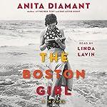 The Boston Girl: A Novel | Anita Diamant
