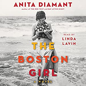 The Boston Girl: A Novel Audiobook