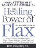 Healing with Flax Oil, Herb Joiner-Bey, 1893910326