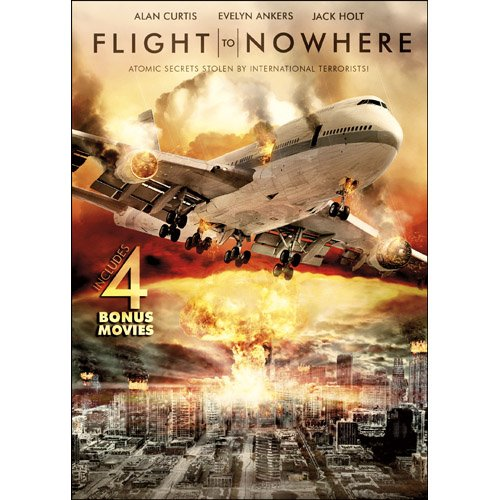 Airborne Flight - Flight to Nowhere with 4 Bonus Movies: Airborne / Death Flight / The Cold Equations / The President's Plane Is Missing