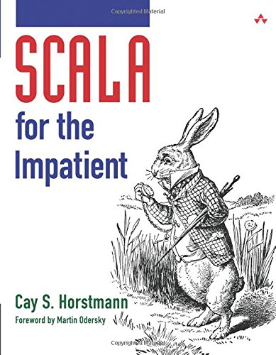 Scala for the Impatient ISBN-13 9780321774095