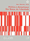 img - for Pol tica e Jornalismo (Em Portuguese do Brasil) book / textbook / text book