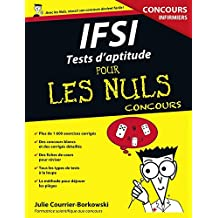 IFSI Tests d'aptitude Pour les Nuls Concours (French Edition)
