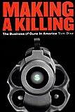 Making a Killing, Tom Diaz, 156584470X