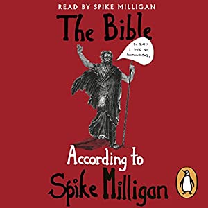 The Bible According to Spike Milligan Audiobook