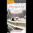 A Very Good Life (Dana McGarry Novel Book 1)