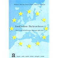 EuroComRom - The Seven Sieves - How to read all the Romance Languages right away (Editiones EuroCom)
