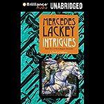 Intrigues: Valdemar: Collegium Chronicles, Book 2 | Mercedes Lackey