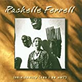 Ferrell, Rachelle Individuality (Can I Be Me?) Mainstream Jazz