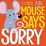 "Mouse Says ""Sorry"" (Hello Genius)"