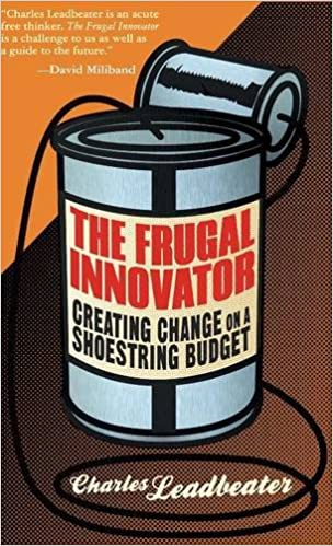 Resultado de imagem para The Frugal Innovator: Creating Change on a Shoestring Budget