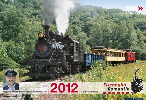 Eisenbahn-Romantik 2012