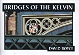 img - for Bridges on the Kelvin: Partick to Kirklee book / textbook / text book