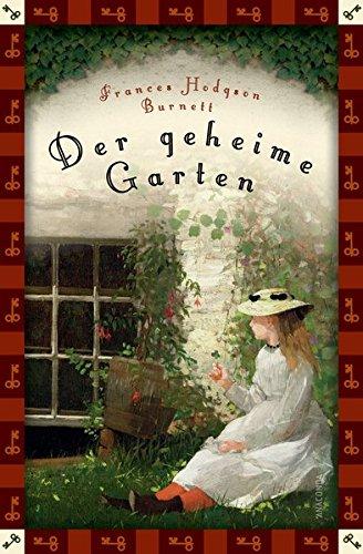 Der geheime Garten (Anaconda Kinderklassiker) - Neuübersetzung (Anaconda Kinderbuchklassiker)