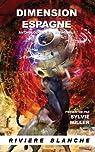 Dimension Espagne : Anthologie de SF espagnole par Miller