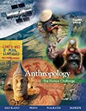Bundle: Anthropology: the Human Challenge, 12th + Printed Access Card (Anthropology Resource Center) : Anthropology: the Human Challenge, 12th + Printed Access Card (Anthropology Resource Center), Haviland and Haviland, William A., 0495427721