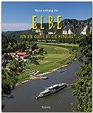Reise entlang der ELBE - Von der Quelle bis zur Mündung - Ein Bildband mit über 185 Bildern auf 140 Seiten - STÜRTZ Verlag