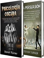 Psicología oscura: Una guía esencial de persuasión, manipulación, engaño, control mental, negociación, conduct