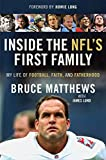 img - for Inside the NFL's First Family: My Life of Football, Faith, and Fatherhood book / textbook / text book