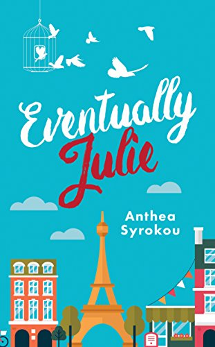 Eventually Julie: Julie and Friends (Book 1) by [Syrokou, Anthea]
