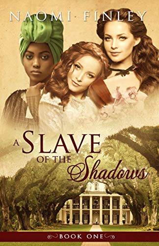 A Slave of the Shadows -
