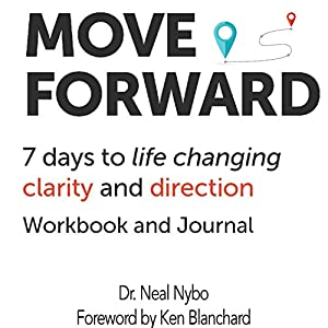 Move Forward: 7 Days to Life Changing Clarity and Direction Audiobook