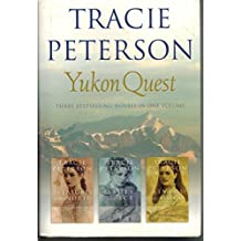 Yukon Quest three (3) novel in one Treasures of the North Ashes and Ice and Rivers of Gold 2002 hardback