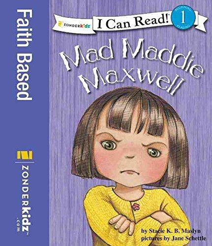 [(Mad Maddie Maxwell: Biblical Values )] [Author: Stacie K.B. Maslyn] [Jun-2007]
