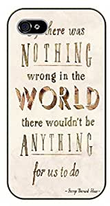 Diy For Iphone 6 Case Cover If there was nothing wrong in the world there wouldn't be anything for us to do. George Bernard Shaw - black plastic Walt Disney And Life Quotes