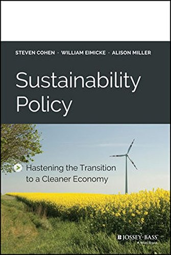 Sustainability Policy: Hastening the Transition to a Cleaner Economy