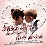 Küss mich, halt mich, lieb mich (Radio Version)