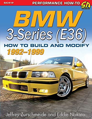 (BMW 3-Series (E36) 1992-1999: How to Build and Modify)