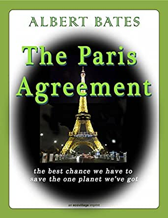 Amazon The Paris Agreement The Best Chance We Have To Save The