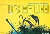 It's My Life, Janine Schwab; (Editor), 0910082510