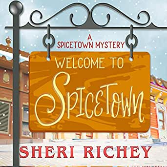 Amazon com: Welcome to Spicetown: A Spicetown Mystery, Book
