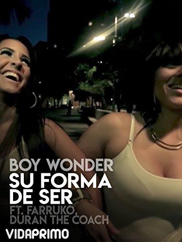 Boy Wonder   Su Forma De Ser Ft Farruko Ft Duran The Coach