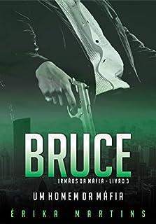 Bruce - Um Homem da Máfia