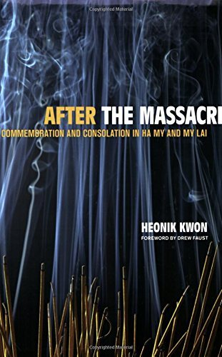 Books : After the Massacre: Commemoration and Consolation in Ha My and My Lai (Asia: Local Studies / Global Themes) by Heonik Kwon (2006-11-10)